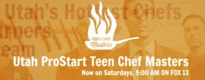 Utah ProStart Teen Chef Masters (TCM)